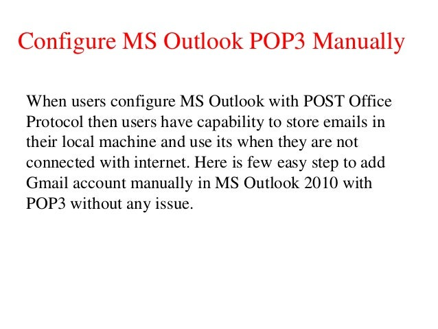 gmail manual configuration outlook 2010