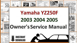 free download 2005 yamaha yz250f 2005 service manual