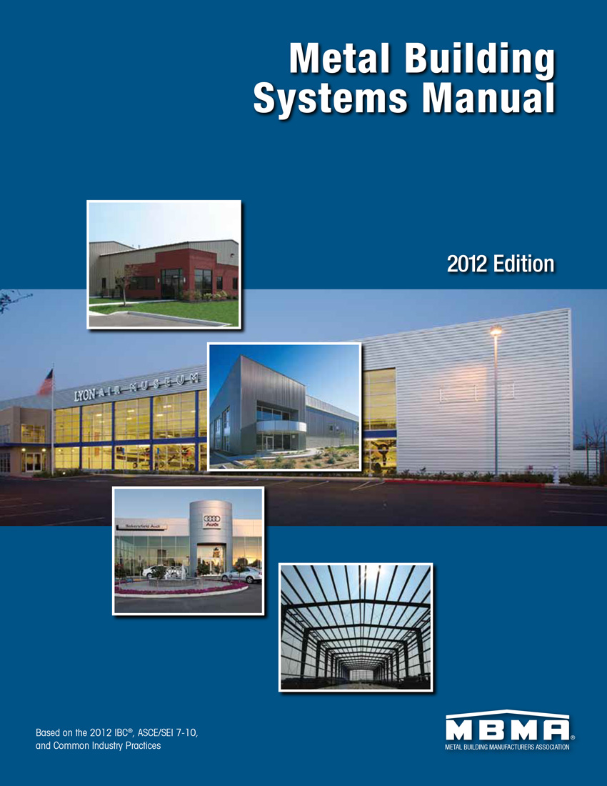 mbma metal building systems manual chapter iv common industry practices